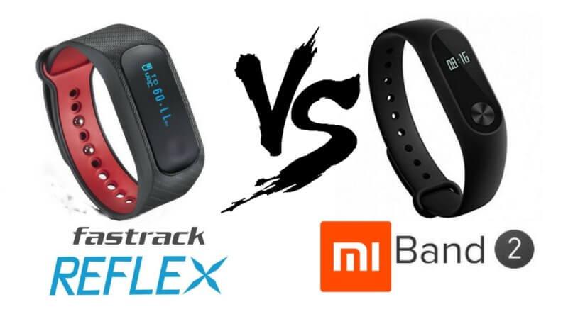 Fastrack Reflex VS Xiaomi mi Band 2
